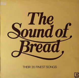Bread - The Sound Of Bread: Their 20 Finest Songs (LP) (G++/G++)